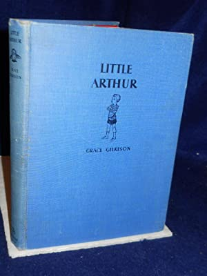 Little Arthur: Gilkison, Grace.