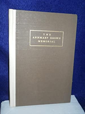 The Annmary Brown Memorial, a Booklover's Shrine: Stillwell, Margaret Bingham, Curator