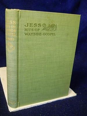 Jess, Bits of Wayside Gospel: Jones, Jenkin Lloyd
