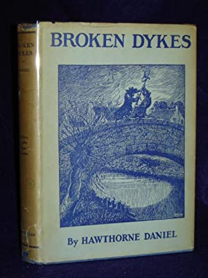Broken Dykes: a Story of the Siege of Leyden: Daniel, Hawthorne