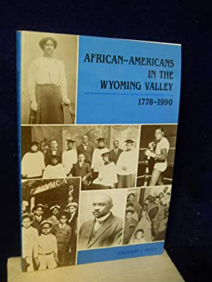 African-Americans in the Wyoming Valley 1778-1990. SIGNED by author: Moss, Emerson I.