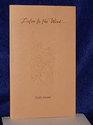 Listen to the Wind. SIGNED by author: Martin, Keith