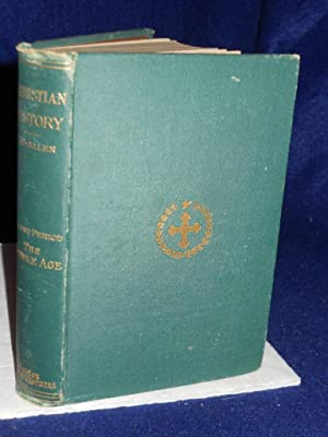 Christian History in Its Three Great Periods. Second Period: The Middle Age.: Allen, Joseph Henry