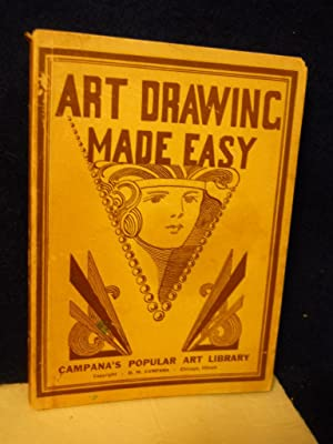 Art Drawing Made Easy. Second Edition: Campana, D.M.