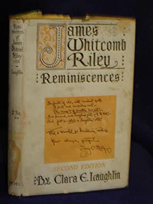 Reminiscences of James Whitcomb Riley. Second Edition: Laughlin, Clara E.