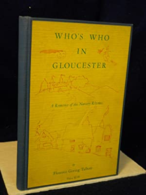 Who's Who in Gloucester: a romance of the nursery rhymes: Talbott, Florence Goring.