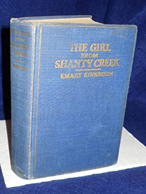 The Girl from Shanty Creek: a Western Story: Kinsburn, Emart