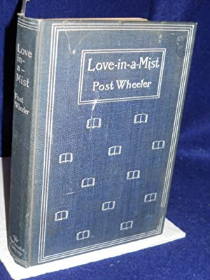 Love-in-a-Mist: Wheeler, Post