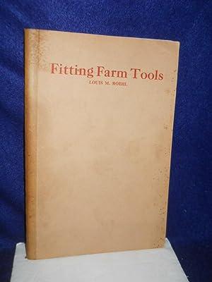 Fitting Farm Tools: Roehl, Louis M.