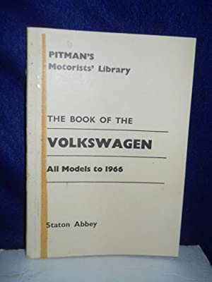 The Book of the Volkswagon: a practical handbook.Third [3rd] Edition: Abbey, Staton