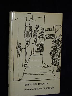 Essential Dreams: Poems. SIGNED by author: Langfur, Charley [Charlene]