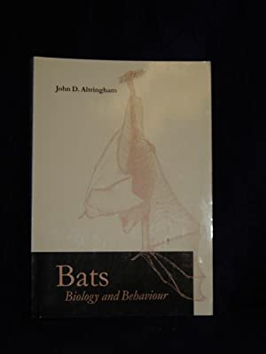 Bats, Biology and Behaviour: Altringham, John D.