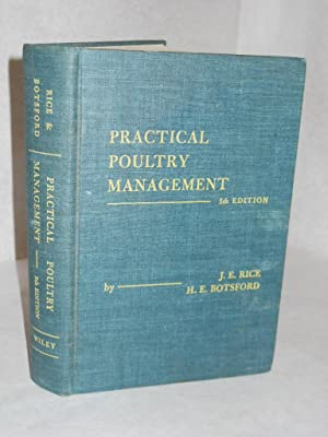 Practical Poultry Management. 5th Edition: Rice, James E. and Harold E. Botsford