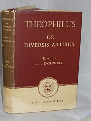 The Various Arts/ De Diversis Artubus. IN LATIN AND ENGLISH: Theophilus