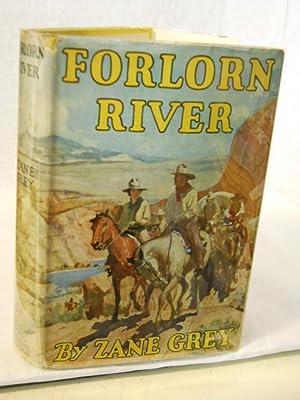 Forlorn River: Grey, Zane