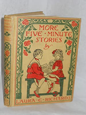 More Five Minute Stories: Richards, Laura E.