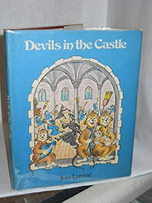 Devils in the Castle. SIGNED by author: Lareuse, Jean
