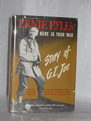 Here Is Your War: Story of G.I. Joe. A Forum Motion Picture Edition: Pyle, Ernie.