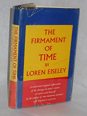 The Firmament of Time: Eiseley, Loren.