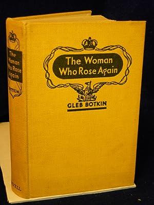 The Woman Who Rose Again [the story of Grand Duchess Anastasia]: Bodkin, Gleb
