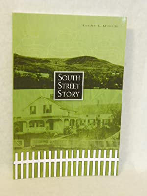 South Street Story. SIGNED by author.: Munson, Harold L.
