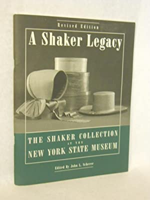 A Shaker Legacy: The Shaker Collection at the New York State Museum. Revised Edition. SIGNED by ...
