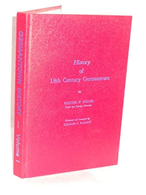 History of 18th Century Germantown [NY]. SIGNED by author: Miller, Walter V.