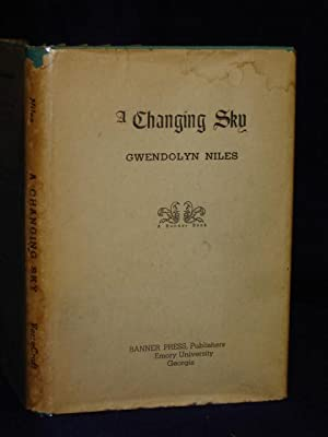 A Changing Sky. SIGNED by author: Niles, Gwendolyn