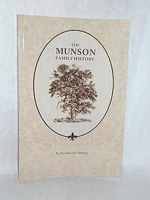 The Munson Family History. SIGNED by author: Munson, Harold Lewis.