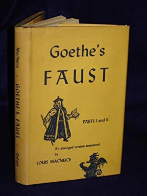 Goethe's Faust: Parts I and II [an abridged version]: MacNeice, Louis