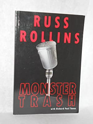 Monster Trash. SIGNED by Rollins: Rollins, Russ with Richard Paul Tanos.