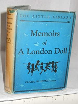 Memoirs of a London Doll, Written by Herself: Hunt, Clara Whitehill.