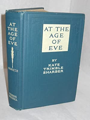 At the Age of Eve: Sharber, Kate Trimble.