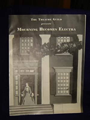 The Theatre Guild presents Mourning Becomes Electra: Theatre Guild