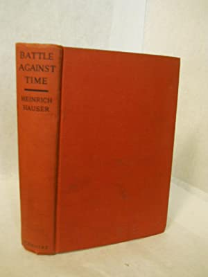 Battle Against Time: a survey of the Germany of 1939 from the inside: Hauser, Heinrich