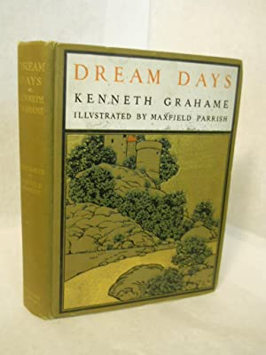 Dream Days: Grahame, Kenneth.