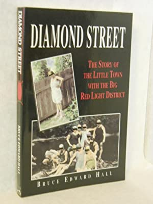 Diamond Street: the story of the little town with the big red light district. SIGNED by author: ...