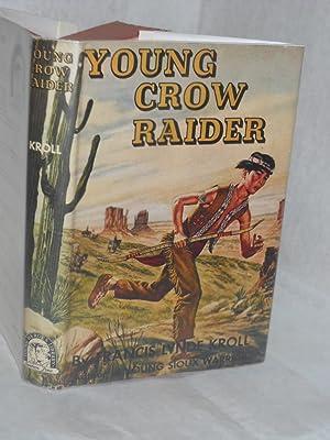 Young Crow Raider: Kroll, Francis Lynde.