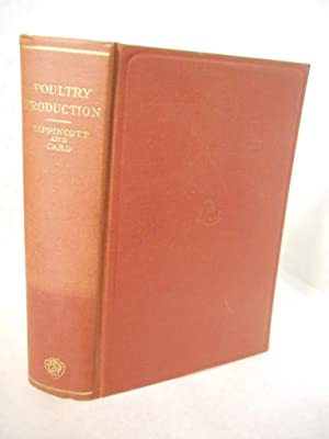 Poultry Production. Fifth Edition: Lippincott, William Adams and Leslie E. Card