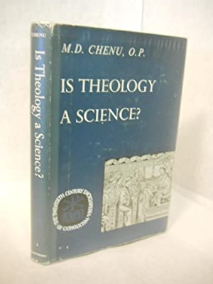 Is Theology a Science?: Chenu, M.D.