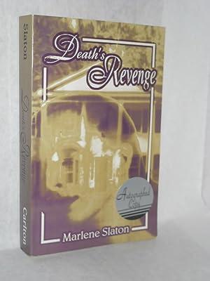 Death's Revenge. SIGNED by author: Slaton, Marlene