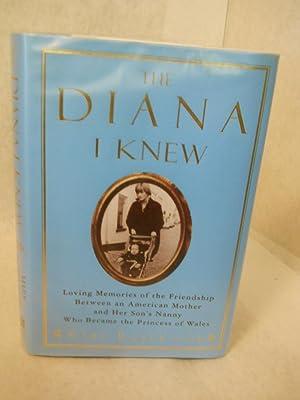 The Diana I Knew: loving memories of: Robertson, Mary.