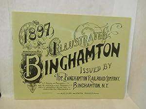 1897 Illustrated Binghamton. FACSIMILE: The Binghamton Railroad Company