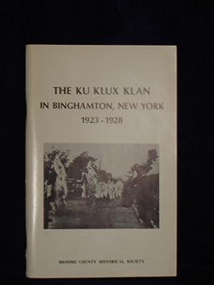The Ku Klux Klan in Binghamton, New York, 1923-1928: Rubin, Jay
