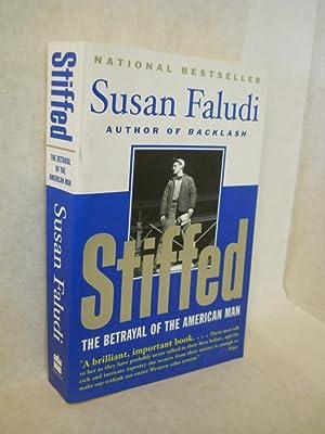 Stiffed: The Betrayal of the American Man: Faludi, Susan.