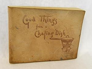 Good Things from a Chafing Dish: Murrey, Thomas J.