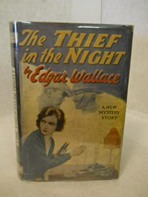 The Thief in the Night: a new mystery story: Wallace, Edgar