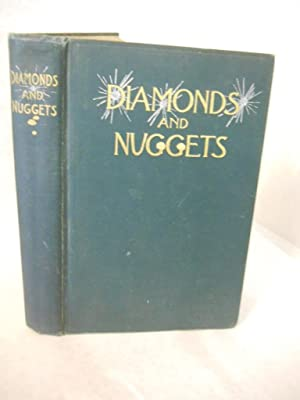 Diamonds and Nuggets: polished and in the rough, gathered from American minds.: Covell, Rev. ...