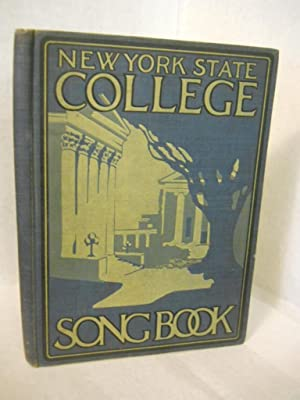 Songs of New York State College: Houck, Ethel M. and the Song Book Committee, compilers