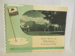 Fifty Years at Teugega Country Club